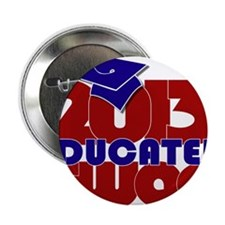 """Educated Swag RW&B 2.25"""" Button"""
