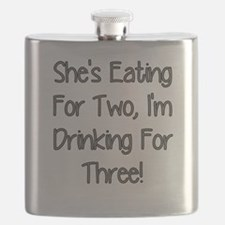 SHES EATING FOR TWO IM DRINKING FOR THREE Flask