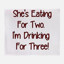 SHES EATING FOR TWO IM DRINKING FOR THREE RED Thro