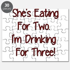SHES EATING FOR TWO IM DRINKING FOR THREE RED Puzz