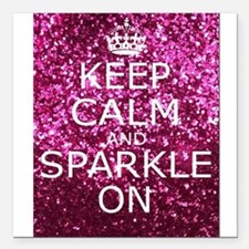 """Keep Calm and Sparkle On Square Car Magnet 3"""" x 3"""""""