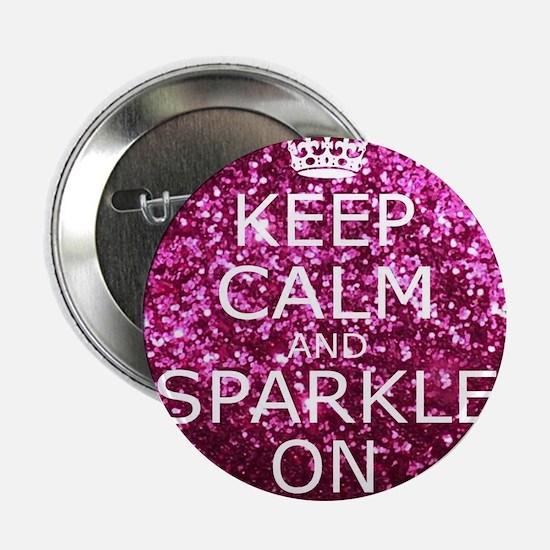"Keep Calm and Sparkle On 2.25"" Button"