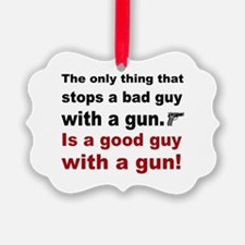Good Guy with a gun Ornament