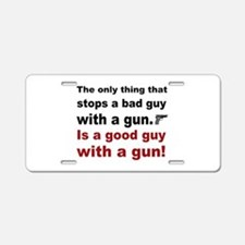 Good Guy with a gun Aluminum License Plate