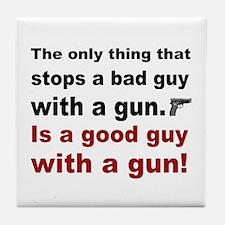 Good Guy with a gun Tile Coaster