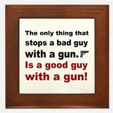Good Guy with a gun Framed Tile