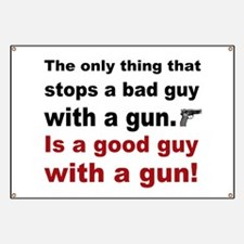 Good Guy with a gun Banner