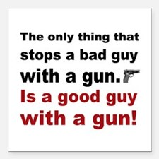 """Good Guy with a gun Square Car Magnet 3"""" x 3"""""""