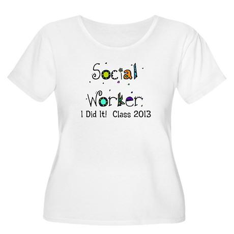 social worker graduation I DID IT Plus Size T-Shir