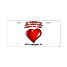 LOVE CONQUERS ALL Aluminum License Plate