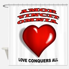 LOVE CONQUERS ALL Shower Curtain