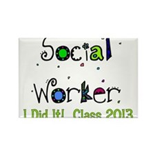 social worker graduation I DID IT 2 Rectangle Magn