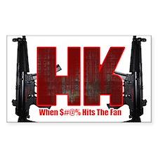 HK- When $#^% Hits The Fan Stickers