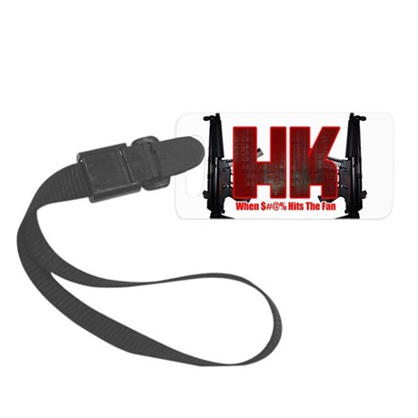 HK- When $#^% Hits The Fan Luggage Tag