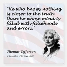 "Jefferson_truth.png Square Car Magnet 3"" x 3"""