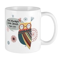 Owl Always Love Jesus Owl Mug