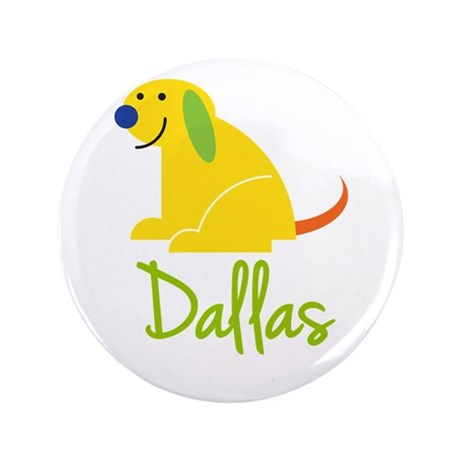 """Dallas Loves Puppies 3.5"""" Button (100 pack)"""