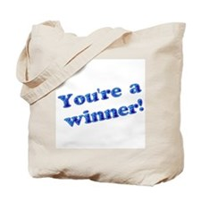 You're A Winner Tote Bag