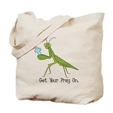 Get Your Pray On Tote Bag