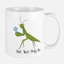 Get Your Pray On Mug