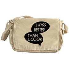 I kiss better than I cook Messenger Bag