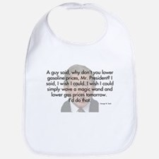 Dubya Speak - Gas Prices Bib