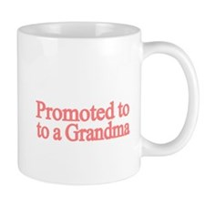 Promoted to a Grandma Mug