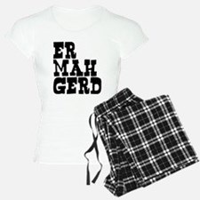 Er Mah Gerd Pajamas