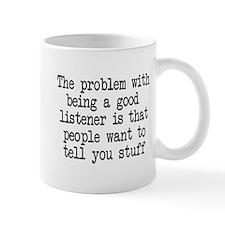 Problem being good listener Mug