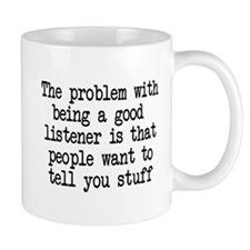 Problem being good listener Small Mugs