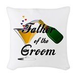 Wedding Toast Father of the Gr Woven Throw Pillow