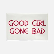 Good Girl Gone Bad Rectangle Magnet