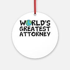 World's Greatest Attorney Round Ornament