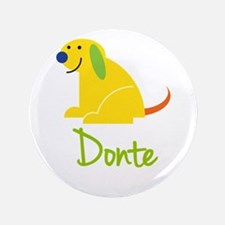 "Donte Loves Puppies 3.5"" Button"