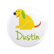 "Dustin Loves Puppies 3.5"" Button"