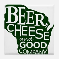 Beer, Chees & Good Company in Green Tile Coaster