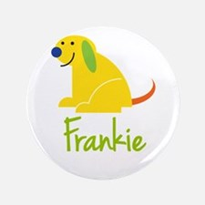 "Frankie Loves Puppies 3.5"" Button"
