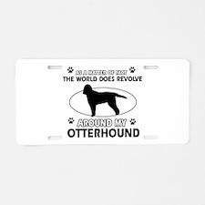 Otterhound dog funny designs Aluminum License Plat
