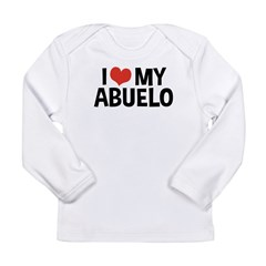 I Love My Abuelo Long Sleeve Infant T-Shirt