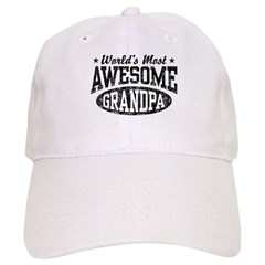 World's Most Awesome Grandpa Baseball Cap