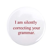 "Silent Grammar 3.5"" Button"