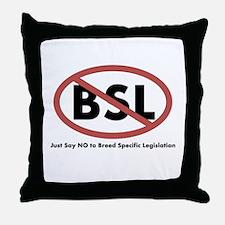 Anti BSL Throw Pillow
