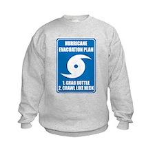 Hurricane Evacuation Plan for babies Sweatshirt