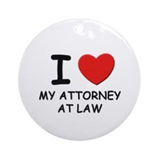 I love attorneys at law Ornament (Round)