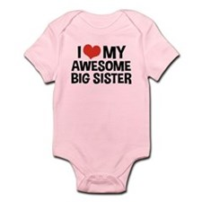 I Love My Awesome Big Sister Onesie