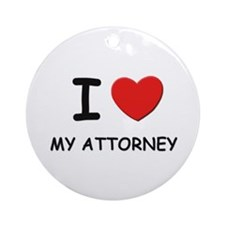 I love attorneys Ornament (Round)