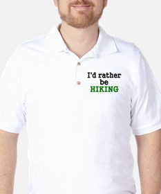 Id rather be HIKING T-Shirt