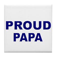 PROUD PAPA Tile Coaster