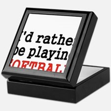 Id rather be playing Softvall Keepsake Box