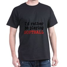Id rather be playing Softvall T-Shirt